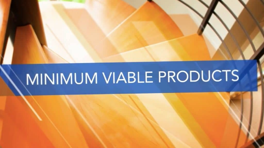 MVP o Minimum Viable Product
