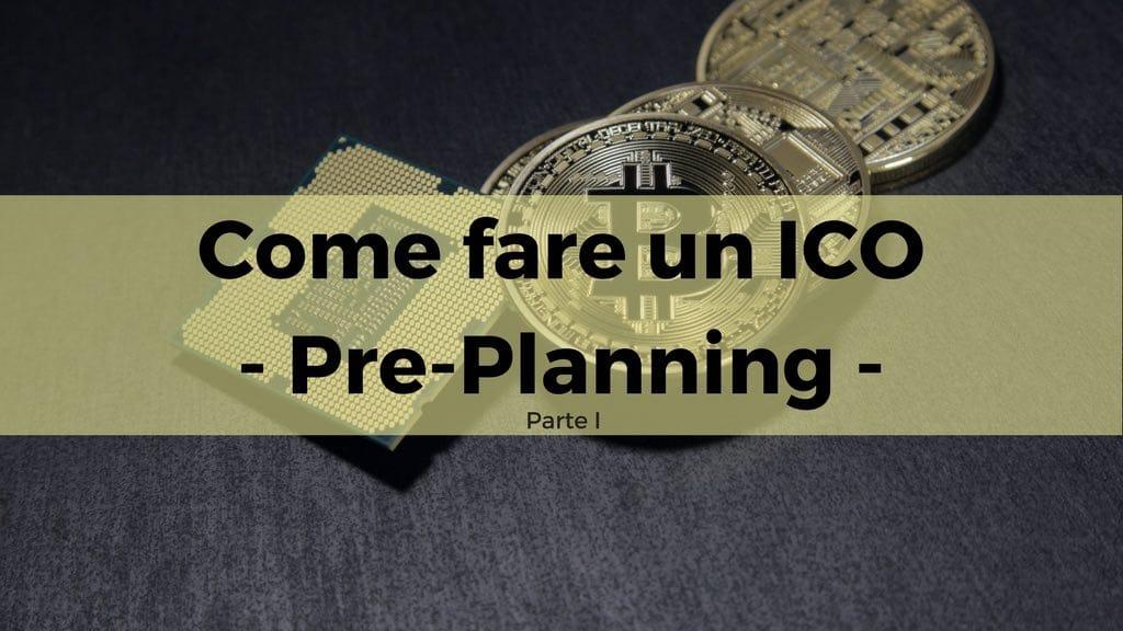 Come fare un ICO Initial Coin Offering per finanziare la tua startup  – Parte I