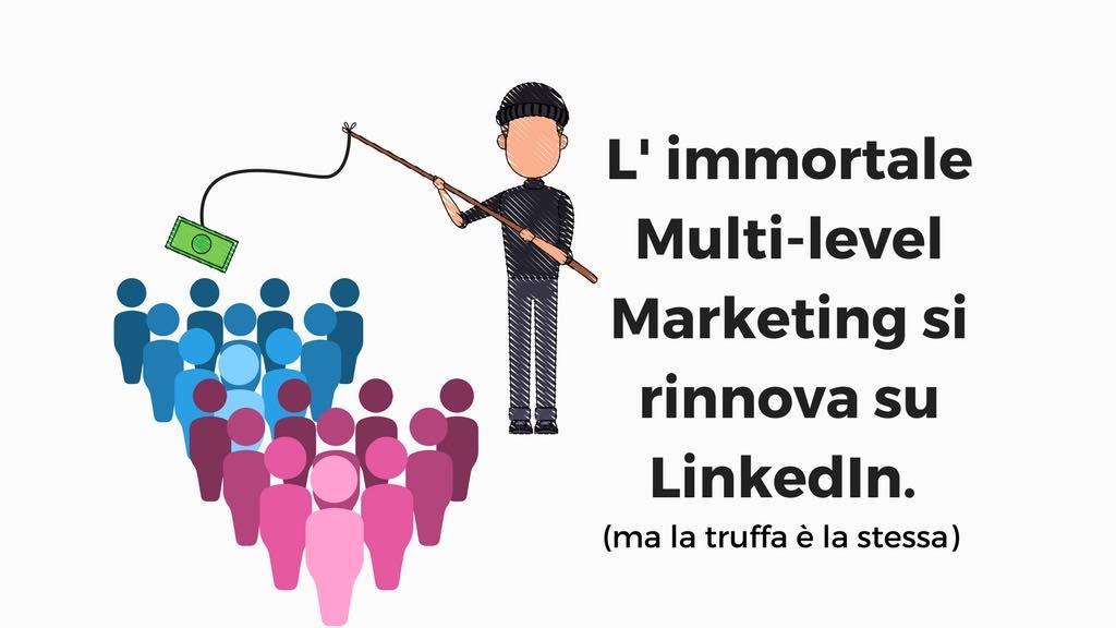 truffa linkedin multi level marketing