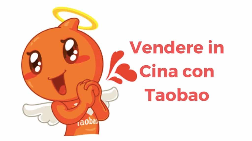 Vendere in Cina via internet con Taobao con uno store o come privato