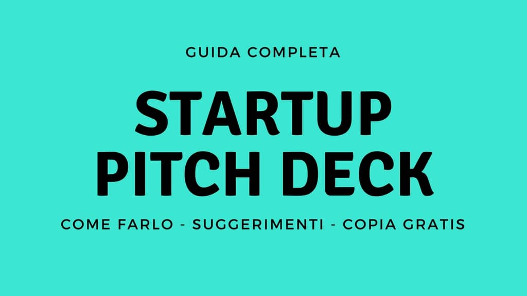 Pitch startup: come farlo, suggerimenti e copia gratis di un investor deck