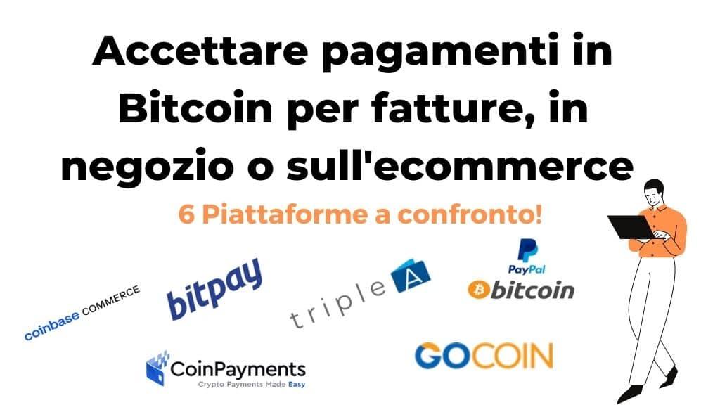 Come accettare Bitcoin come pagamento online o in negozio