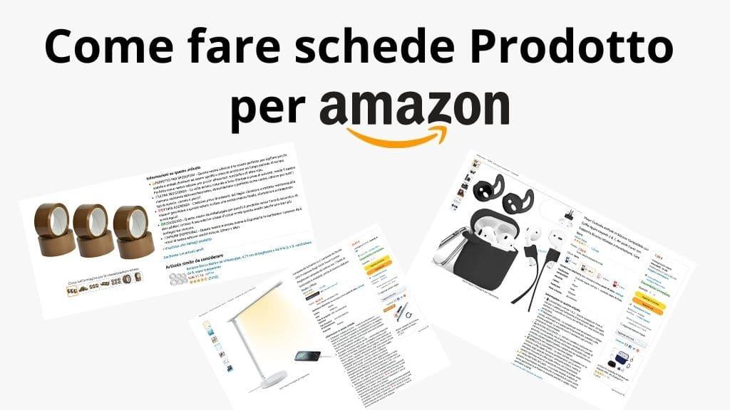 Scheda prodotto Amazon: come farla per far trovare il tuo prodotto